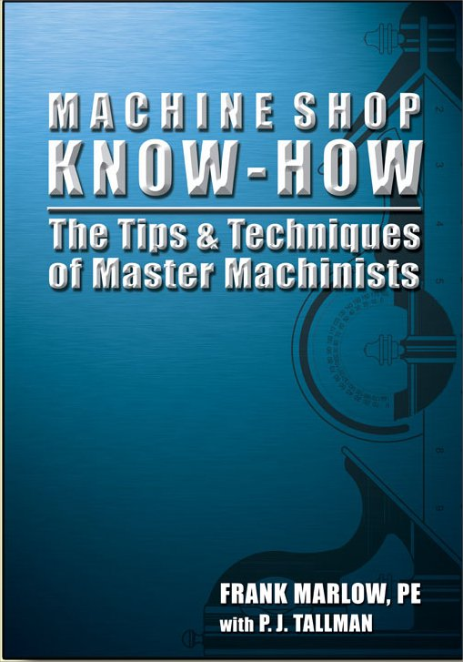 Machine Shop Know How by Frank Marlow